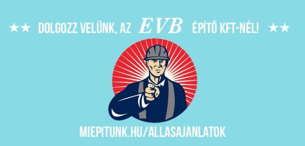 Munkalehetőségek az EVB Építő Kft.-nél!