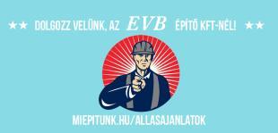 Dolgozz velünk, az EVB Építő Kft-nél!